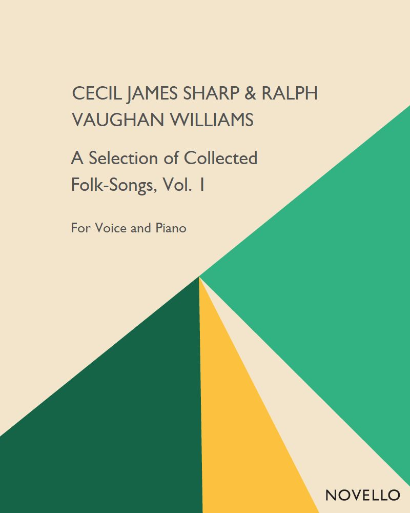 A Selection of Collected Folk-Songs, Vol. 1