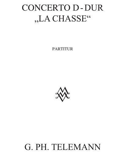 """Concerto D-dur """"La Chasse"""""""