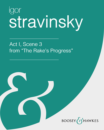 "Act I, Scene 3 from ""The Rake's Progress"""