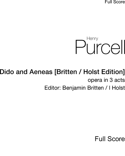 Dido and Aeneas [Britten/Holst Edition]