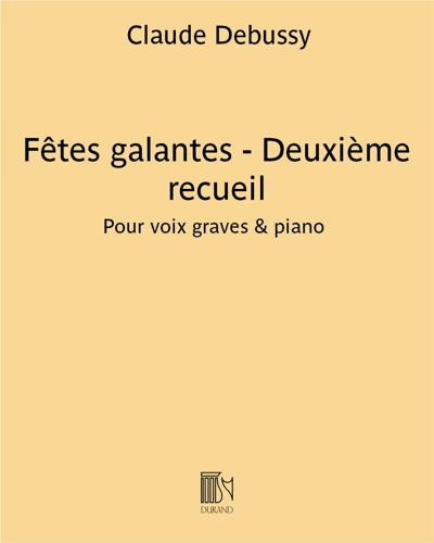 Fêtes galantes - Deuxième recueil