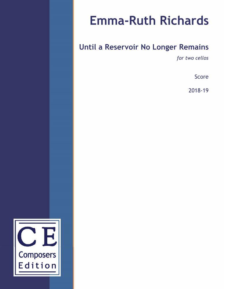 Until a Reservoir No Longer Remains
