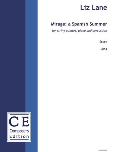 Mirage: a Spanish Summer