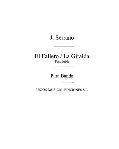 """""""El Fallero"""" & """"La Giralda"""""""