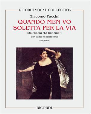 """Quando men vo soletta per la via (dall'opera 'La Bohème"""")"""