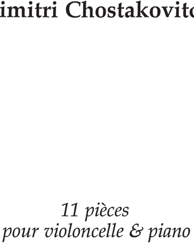 11 Pièces pour Violoncelle & Piano
