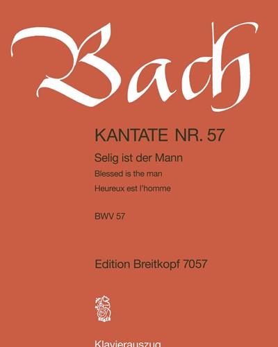 "Kantate BWV 57 ""Selig ist der Mann"""