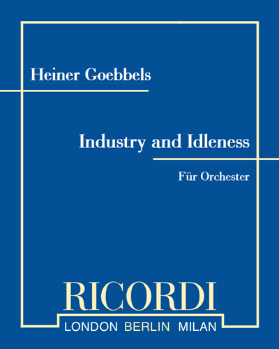 Industry and Idleness - Für Orchester