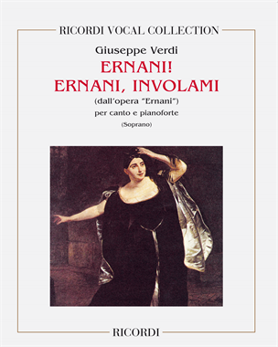 "Ernani! Ernani, involami (dall'opera ""Ernani"")"