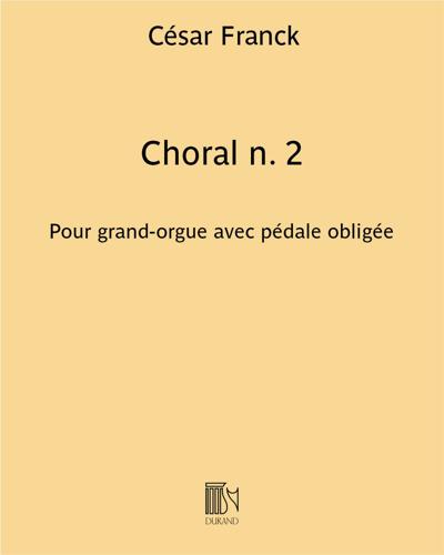 Choral n. 2 - Pour grand-orgue avec pédale obligée