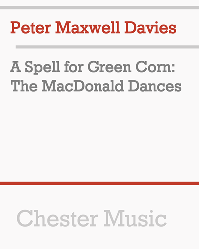 A Spell for Green Corn: The MacDonald Dances