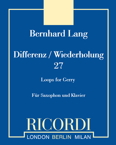 "Differenz / Wiederholung 27 ""Loops for Gerry"""