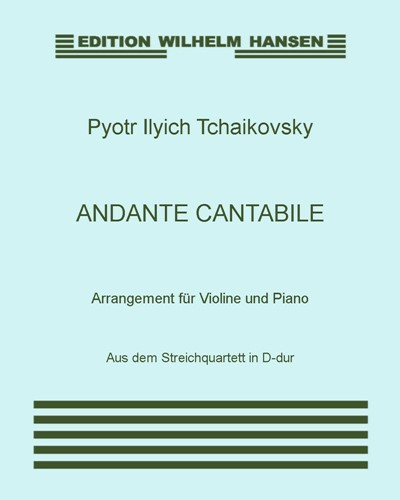 Andante cantabile (Arrangement für Violine und Piano)