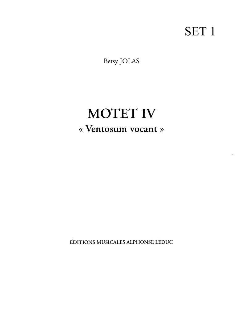 """Motet IV """"Ventosum Vocant"""""""