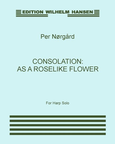 Consolation: As a Roselike Flower