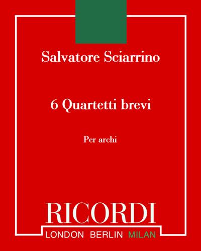 6 Quartetti brevi