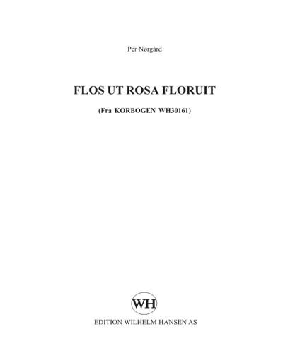 Flos ut rosa floruit