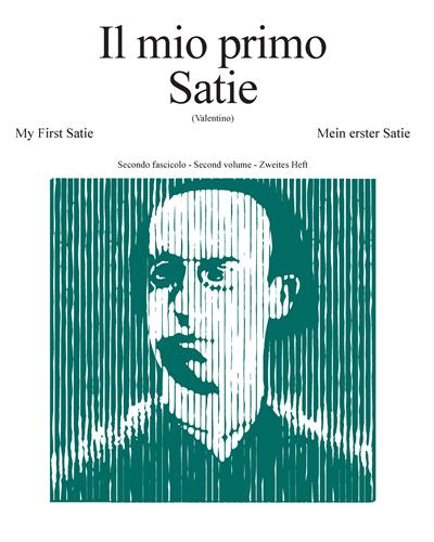 Il mio primo Satie - Secondo fascicolo