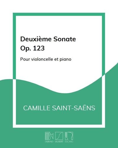 Deuxième Sonate Op. 123 - Pour violoncelle et piano