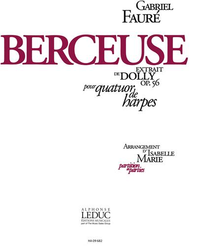"""Berceuse (Extrait de """"Dolly"""") Op. 56"""