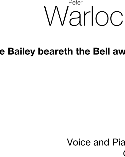 The Bailey Beareth the Bell Away