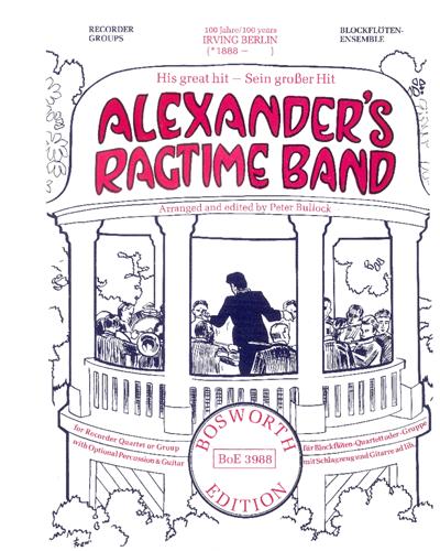 Alexander's Ragtime Band arranged for Recorder Quartet or Group