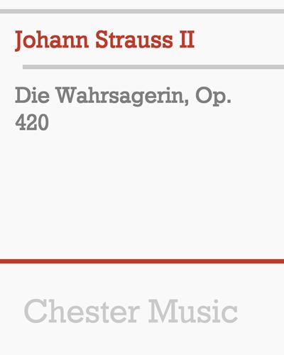 Die Wahrsagerin, Op. 420