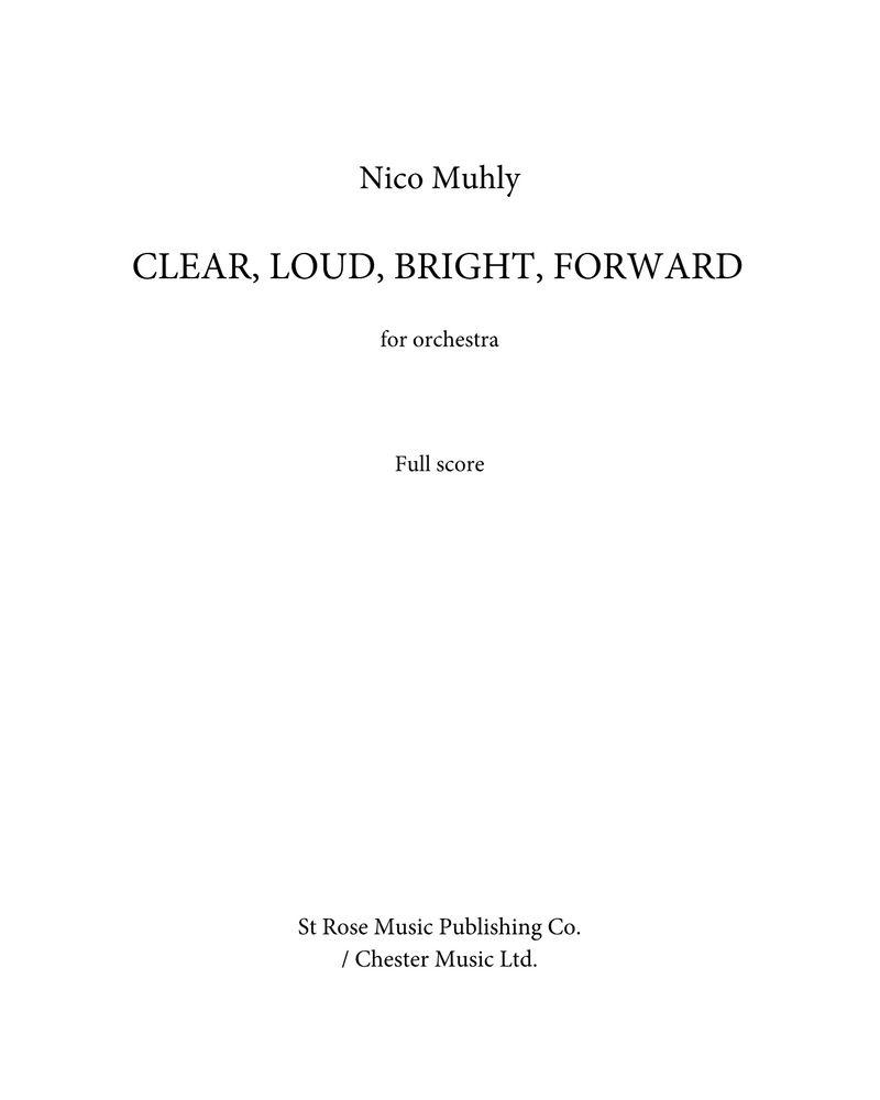 Clear, Loud, Bright, Forward