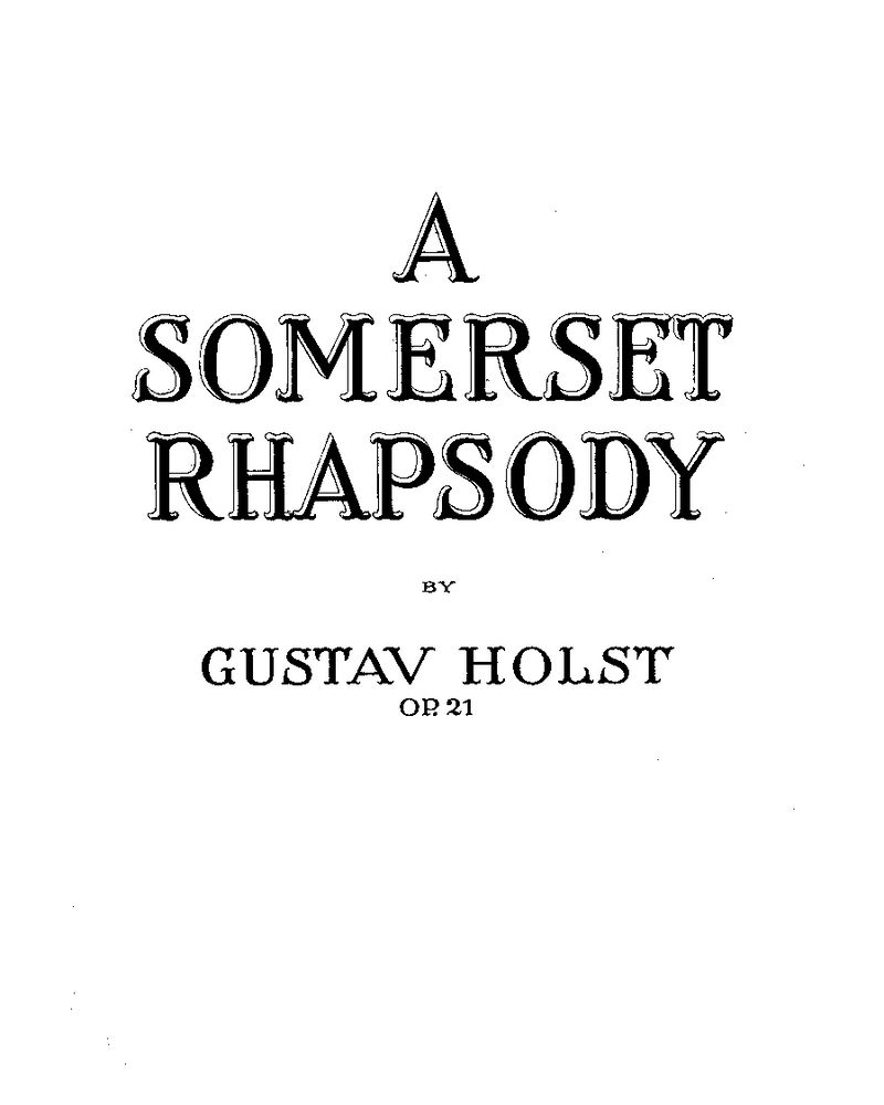 A Somerset Rhapsody