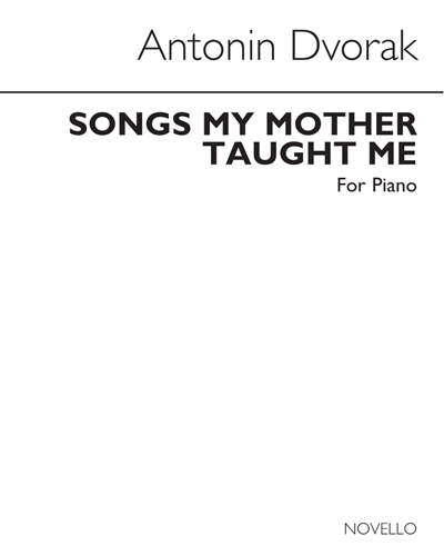 Songs My Mother Taught Me, Op. 55 No. 4