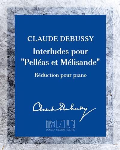 """Interludes pour """"Pelléas et Mélisande"""""""