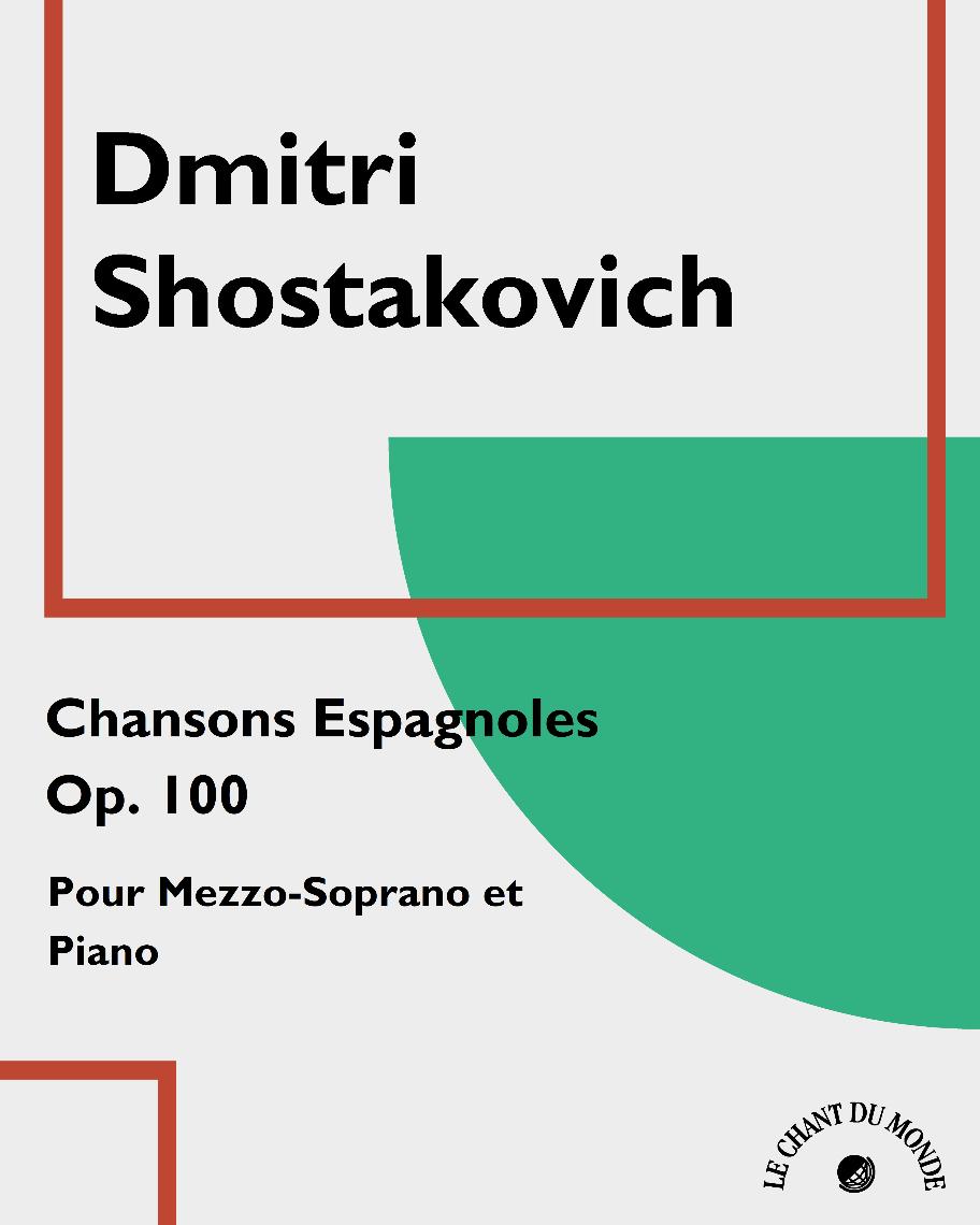 Chansons Espagnoles, Op. 100