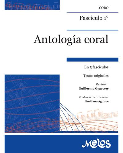 Antología coral, Fasículo 1°