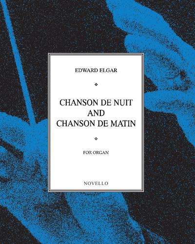 """""""Chanson de Nuit"""" & """"Chanson de Matin"""""""