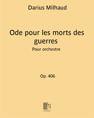 Ode pour les morts des guerres Op. 406