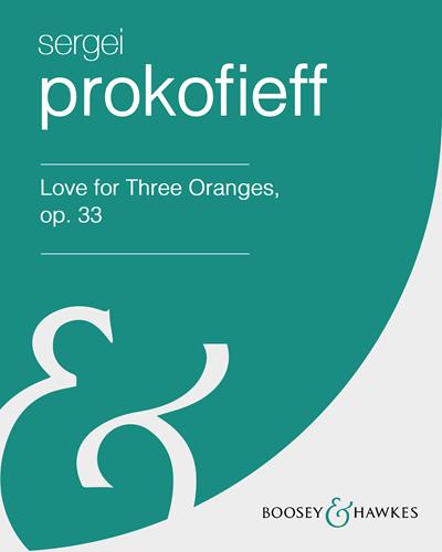 Love for Three Oranges, op. 33 [Translated by Lloyd Jones]