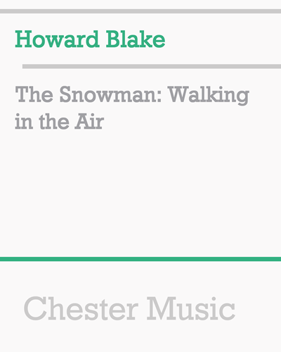 The Snowman: Walking in the Air