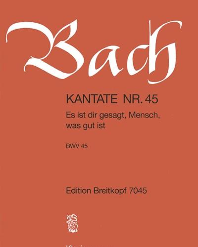 """Kantate BWV 45 """"Es ist dir gesagt, Mensch, was gut ist"""""""