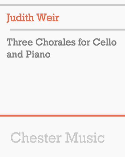 Three Chorales for Cello and Piano