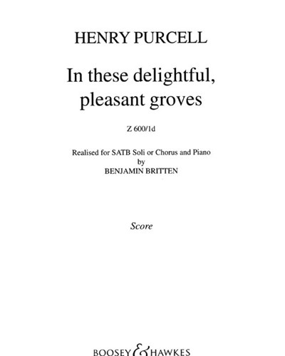 In these delightful, pleasant groves