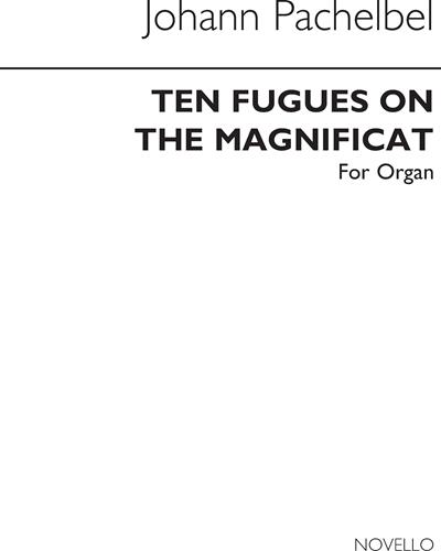 Ten Fugues on the Magnificat