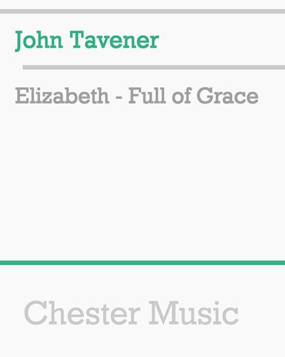 Elizabeth - Full of Grace