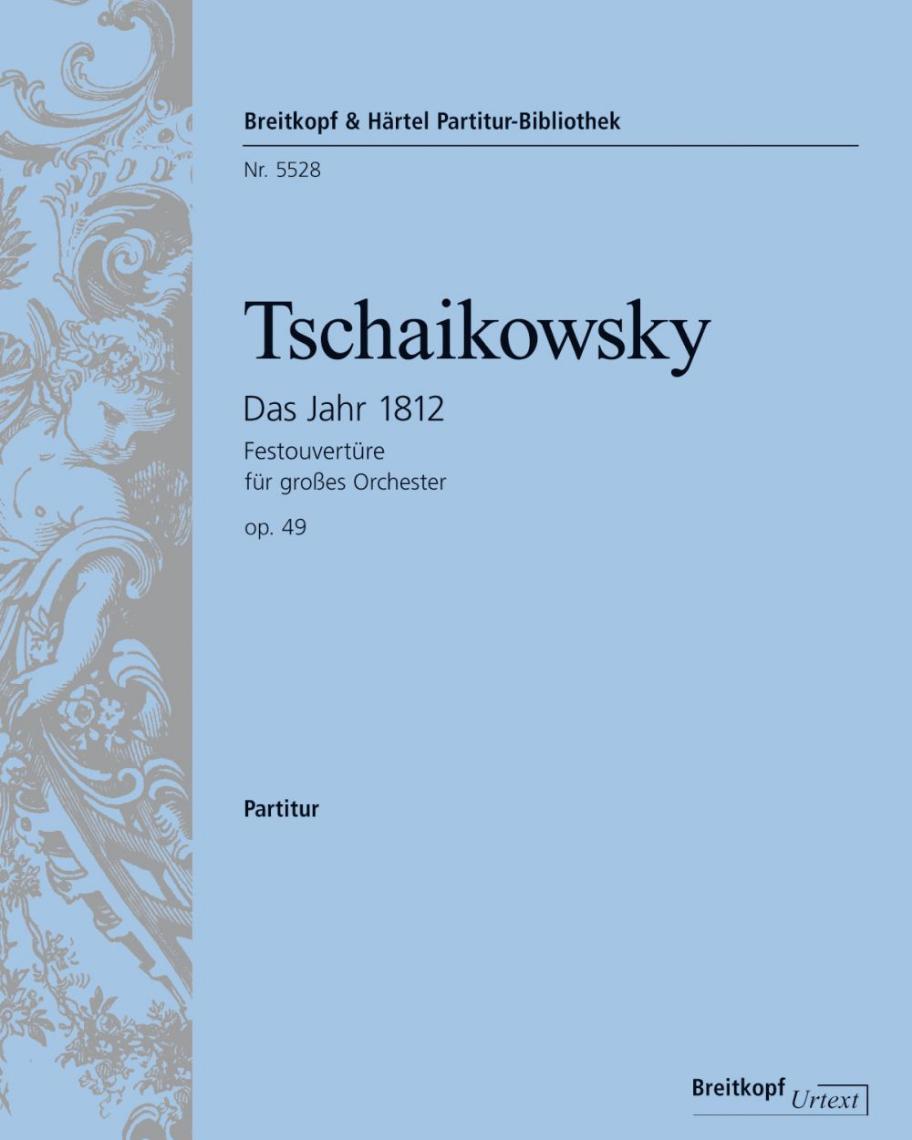 Das Jahr 1812. Festouvertüre op. 49
