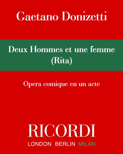Deux Hommes et une femme (Rita) - Edizione Critica