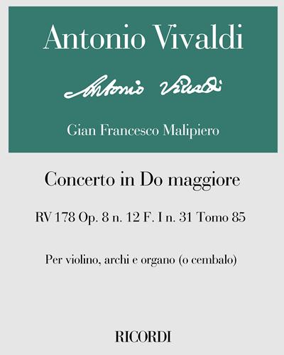 Concerto in Do maggiore RV 178 Op. 8 n. 12 F. I n. 31 Tomo 85