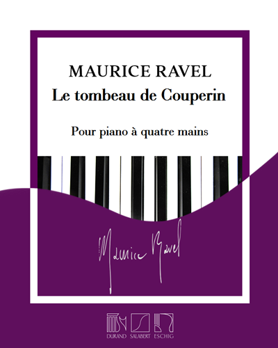 Le tombeau de Couperin - Transcription pour piano à quatre mains