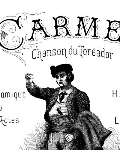 Carmen No. 7bis Chanson du Toréador