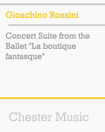 "Concert Suite (from the Ballet ""La boutique fantasque"")"