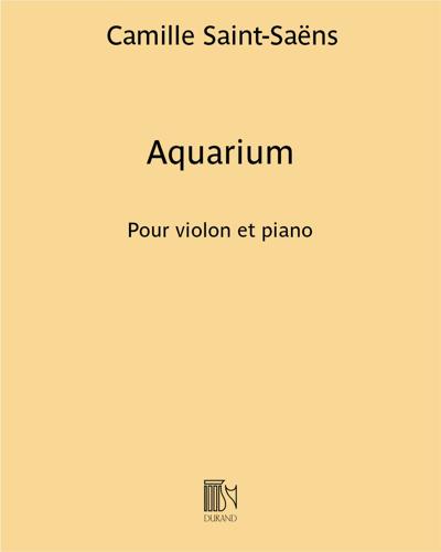 """Aquarium (extrait du """"Carnaval des animaux"""") - Pour violon et piano"""
