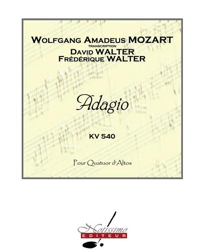 Adagio pour Quatuor d'Altos, KV 540